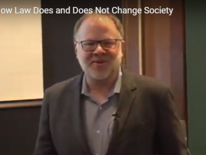 How Law Does and Does Not Change Society